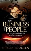 The Business of People: How to Nurture Potential and Performance