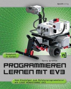 Programmieren lernen mit EV3 - Griffin, Terry