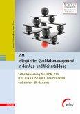 IQM Integriertes Qualitätsmanagement in der Aus- und Weiterbildung