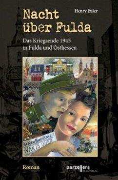 Buchonia-Trilogie 03. Nacht über Fulda - Euler, Henry