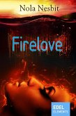 Firelove (eBook, ePUB)