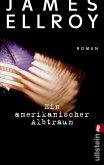 Ein amerikanischer Albtraum / Underworld-Trilogie Bd.2 (eBook, ePUB)
