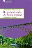 Bergisches Land - die kühne Gegend (Mängelexemplar)