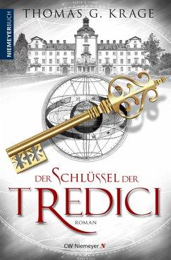 Der Schlüssel der Tredici (eBook, PDF) - Krage, Thomas G.