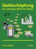 Geldschöpfung: Die verborgene Macht der Banken (eBook, ePUB)