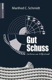 Gut Schuss (eBook, ePUB)