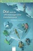Ötzi und die Offenbarungen einer Gletschermumie (Mängelexemplar)