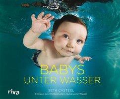 Babys unter Wasser (eBook, ePUB) - Casteel, Seth
