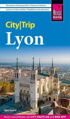 Reise Know-How CityTrip Lyon (eBook, PDF) - Sparrer, Petra