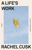 A Life's Work (eBook, ePUB)