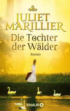 Die Tochter der Wälder / Sevenwaters Bd.1 (eBook, ePUB) - Marillier, Juliet