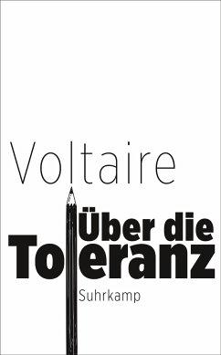 Über die Toleranz - Voltaire