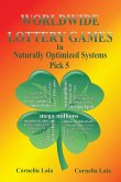 WORLDWIDE LOTTERY GAMES In Naturally Optimized Systems