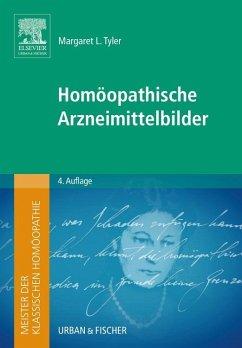 Meister der klassischen Homöopathie. Homöopathische Arzneimittelbilder - Tyler, Margaret L.