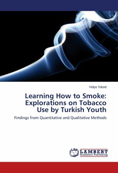 Learning How to Smoke: Explorations on Tobacco Use by Turkish Youth