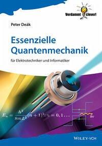 Essenzielle Quantenmechanik - Deák, Peter