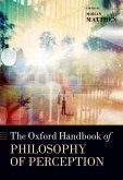 The Oxford Handbook of Philosophy of Perception
