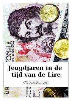 Jeugdjaren In De Tijd Van De Lire (eBook, ePUB)
