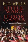 Little Wars and Floor Games (eBook, ePUB)