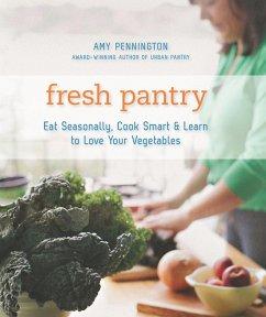 Fresh Pantry (eBook, ePUB) - Pennington, Amy