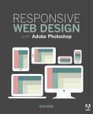 Responsive Web Design with Adobe Photoshop (eBook, PDF)