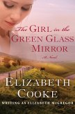 The Girl in the Green Glass Mirror (eBook, ePUB)