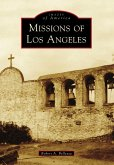 Missions of Los Angeles (eBook, ePUB)