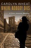 Where Nobody Dies (eBook, ePUB)