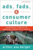 Ads, Fads, and Consumer Culture (eBook, ePUB)