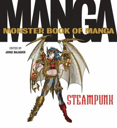 The Monster Book of Manga Steampunk Gothic (eBook, ePUB) - Balaguer, Jorge