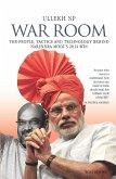 War Room: The People, Tactics and Technology behind Narendra Modi's 2014 Win (eBook, ePUB)