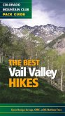 The Best Vail Valley Hikes and Snowshoe Routes (eBook, ePUB)