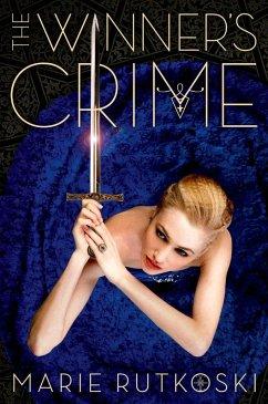 The Winner's Crime (eBook, ePUB) - Rutkoski, Marie