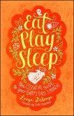 Eat, Play, Sleep (eBook, ePUB)