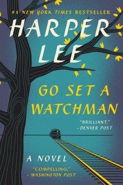 Go Set a Watchman (eBook, ePUB) - Lee, Harper