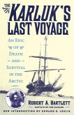 The Karluk's Last Voyage (eBook, ePUB)