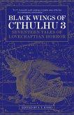 Black Wings of Cthulhu (Volume Three) (eBook, ePUB)