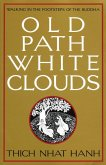 Old Path White Clouds (eBook, ePUB)