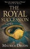 The Royal Succession (The Accursed Kings, Book 4) (eBook, ePUB)