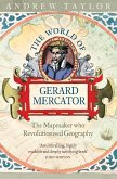 The World of Gerard Mercator: The Mapmaker Who Revolutionised Geography (eBook, ePUB)