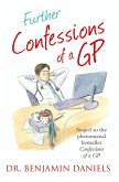 Further Confessions of a GP (The Confessions Series) (eBook, ePUB)