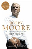 Bobby Moore: By the Person Who Knew Him Best (Text Only) (eBook, ePUB)