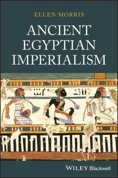 Ancient Egyptian Imperialism - Morris, Ellen
