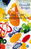 The Long Time   Die währende Zeit (eBook, ePUB)