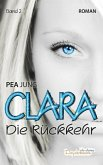 Die Rückkehr / Clara Bd.2 (eBook, ePUB)