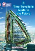 A Time-Traveller's Guide to the Future