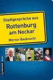 Stadtgespräche aus Rottenburg am Neckar (eBook, PDF)
