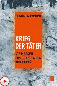 Krieg der Täter (eBook, PDF) - Weber, Claudia
