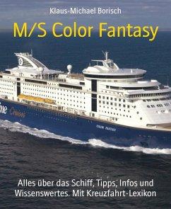 M/S Color Fantasy (eBook, ePUB)