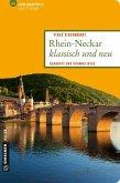 Rhein-Neckar klassisch und neu (eBook, ePUB)
